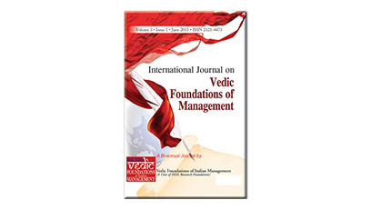 INTERNATIONAL JOURNAL ON VEDIC FOUNDATIONS OF MANAGEMENT