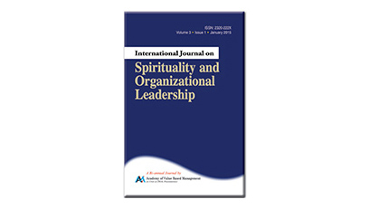 INTERNATIONAL JOURNAL ON SPIRITUALITY AND ORGANIZATIONAL LEADERSHIP